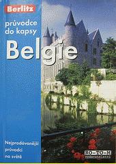 Belgie : [průvodce do kapsy]  (odkaz v elektronickém katalogu)