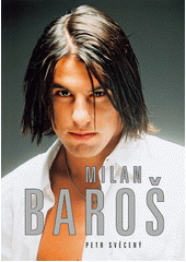Milan Baroš  (odkaz v elektronickém katalogu)