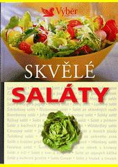 Skvělé saláty  (odkaz v elektronickém katalogu)