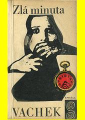 Zlá minuta : případ detektiva Klubíčka  (odkaz v elektronickém katalogu)