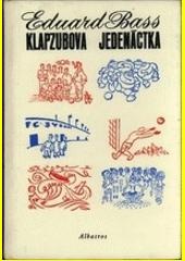 Klapzubova jedenáctka  (odkaz v elektronickém katalogu)