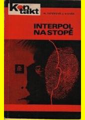 Interpol na stopě  (odkaz v elektronickém katalogu)
