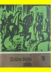 Strážce bílého stáda  (odkaz v elektronickém katalogu)