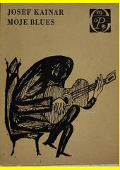 Moje blues  (odkaz v elektronickém katalogu)