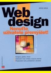 Web design - nenuťte uživatele přemýšlet!  (odkaz v elektronickém katalogu)