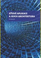 Síťové aplikace a jejich architektura  (odkaz v elektronickém katalogu)