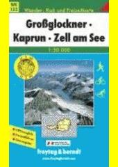 Grossglockner - Kaprun - Zell am See [kartografický dokument] (odkaz v elektronickém katalogu)