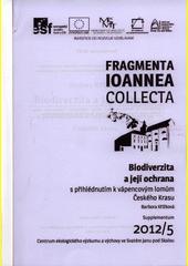 Biodiverzita a její ochrana s přihlédnutím k vápencovým lomům Českého krasu  (odkaz v elektronickém katalogu)