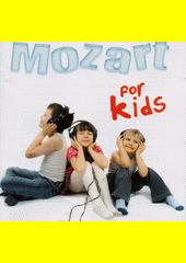 Mozart for kids (odkaz v elektronickém katalogu)