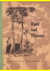 Ranč nad Vltavou : román pro mládež  (odkaz v elektronickém katalogu)