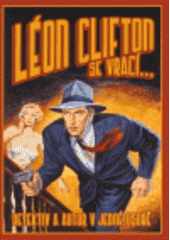 Léon Clifton se vrací--  (odkaz v elektronickém katalogu)