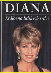 Diana : královna lidských srdcí  (odkaz v elektronickém katalogu)