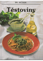 Těstoviny  (odkaz v elektronickém katalogu)