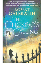 Cuckoo's calling  (odkaz v elektronickém katalogu)