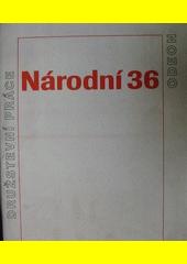 Národní 36 : k třicátému pátému výročí vzniku nakladatelství Odeon  (odkaz v elektronickém katalogu)