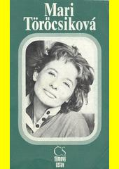 Mari Töröcsiková  (odkaz v elektronickém katalogu)