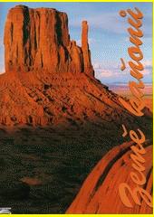 Země kaňonů : kamenné divy amerického Západu  (odkaz v elektronickém katalogu)
