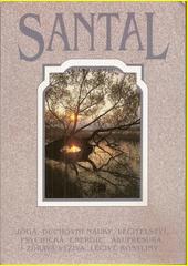 Santal : jóga, duchovní nauky, léčitelství, psychická energie, akupresura, zdravá výživa, léčivé rostliny  (odkaz v elektronickém katalogu)